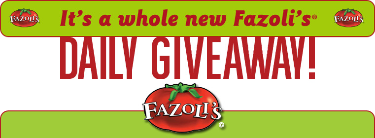 It's a whole new Fazoli's Daily Giveaway