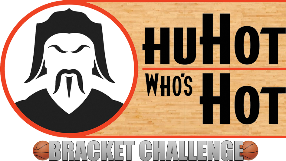 Hu Hot Who's Hot Bracket Challenge
