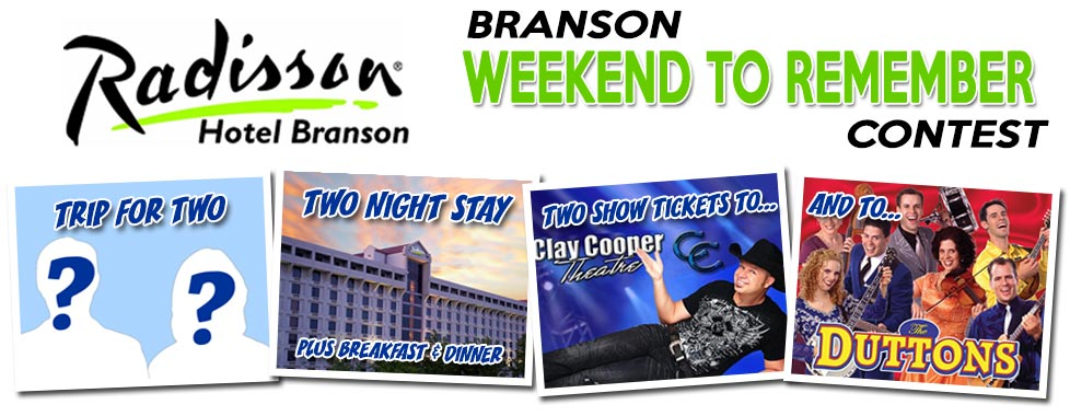 Radisson Branson Weekend Getaway Contest